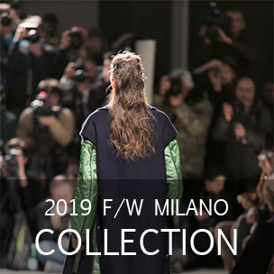 2019 F/W MILANO COLLECTION